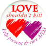 MG417 - Love Shouldn't Kill, Help Prevent and Cure AIDS - Magnet