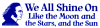 We All Shine On Like the Moon and the Stars and the Sun Small Bumper Sticker