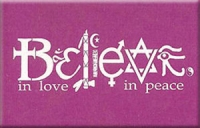 Believe in Love - Believe in Peace - Rectangular Magnet