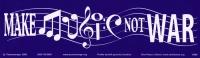 """Make Music Not War - Bumper Sticker / Decal (10.25"""" X 3"""")"""