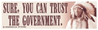 LS15 - Sure, You Can Trust the Government - Bumper Sticker / Decal