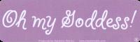 "Oh My Goddess! - Bumper Sticker / Decal (9"" X 2.25"")"