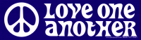 "Love One Another with Peace Sign - Bumper Sticker / Decal (9"" X 2.5"")"
