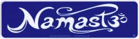 "Namaste - Bumper Sticker / Decal (9"" X 2.5"")"