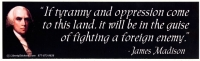 LS27 - If Tyranny and Oppression Come to this Land... - Bumper Sticker / Decal