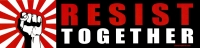 "Resist Together - Bumper Sticker / Decal (11.5"" X 2.75"")"