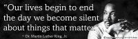 LS48 - Our Lives Begin To End The Day We Become Silent -MLK - Bumper Sticker