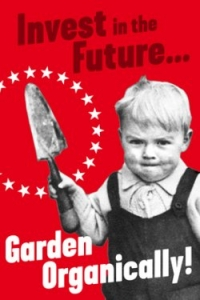 Invest In The Future…Garden Organically - Postcard