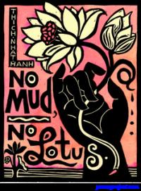 No Mud, No Lotus - Thich Nhat Hanh - Postcard