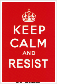 "Keep Calm and Resist - Window Sticker / Decal (3.5"" X 5.25"")"